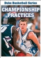 Duke Basketball Video Series: Championship Practices DVD Cover