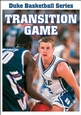 Duke Basketball Video Series: Transition Game DVD Cover