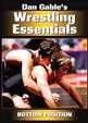Dan Gable's Wrestling Essentials: Bottom Position DVD Cover