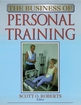 The Business of Personal Training Cover
