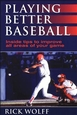 Playing Better Baseball Cover