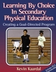 Learning by Choice in Secondary Physical Education Cover