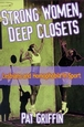 Strong Women, Deep Closets Cover