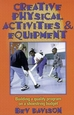 Creative Physical Activities & Equipment Cover