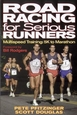 Road Racing for Serious Runners Cover