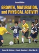 Growth, Maturation, and Physical Activity-2nd Edition Cover