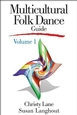 Multicultural Folk Dance Guide, Volume 1 Cover