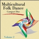 Multicultural Folk Dance CD, Volume 2 Cover