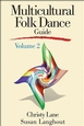 Multicultural Folk Dance Guide, Volume 2 Cover