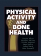 Physical Activity and Bone Health Cover