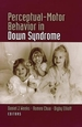 Perceptual-Motor Behavior in Down Syndrome Cover