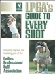 LPGA's Guide to Every Shot Cover