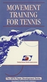 Movement Training For Tennis (NTSC) Cover