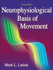 Neurophysiological Basis of Movement Presentation Package-2nd Edition
