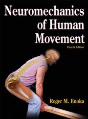 Neuromechanics of Human Movement Presentation Package and Image Bank-4th Edition