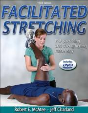 Facilitated Stretching Presentation Package-3rd Edition