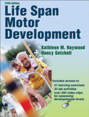 Life Span Motor Development Presentation Package plus Image Bank-5th Edition