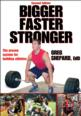 Overcome plateaus with Bigger Faster Stronger system