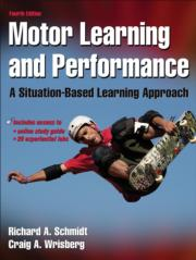 Motor Learning and Performance Online Study Guide-4th Edition