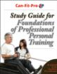Study Guide for Foundations of Professional Personal Training