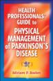 Health Professionals' Guide to Physical Management of Parkinson's Disease Cover
