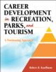 Career Development in Recreation, Parks, and Tourism Cover