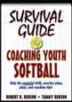 Survival Guide for Coaching Youth Softball Cover