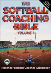 The Softball Coaching Bible, Volume I eBook