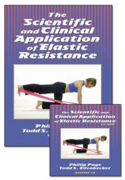 The Scientific and Clinical Application of Elastic Resistance Book/CD Package