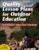 Quality Lesson Plans for Outdoor Education Cover