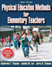 Physical Education Methods for Elementary Teachers Presentation Package-3rd Edition
