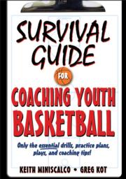 Survival Guide for Coaching Youth Basketball eBook