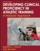 Developing Clinical Proficiency in Athletic Training-4th Edition Cover
