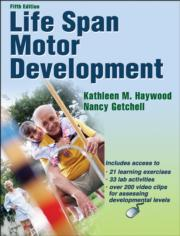Life Span Motor Development 5th Edition eBook With Web Resource