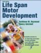 Life Span Motor Development 5th Edition eBook With Web Resource Cover