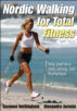 Nordic Walking for Total Fitness eBook
