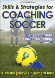 Skills & Strategies for Coaching Soccer 2nd Edition eBook