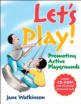 Encourage participation in playground activities