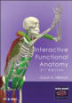 Interactive Functional Anatomy, Second Edition, 2009 Release Cover