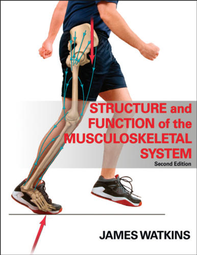 Structure and Function of the Musculoskeletal System-2nd Edition
