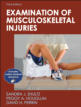 Examination of Musculoskeletal Injuries Online Student Resource-3rd Edition Cover