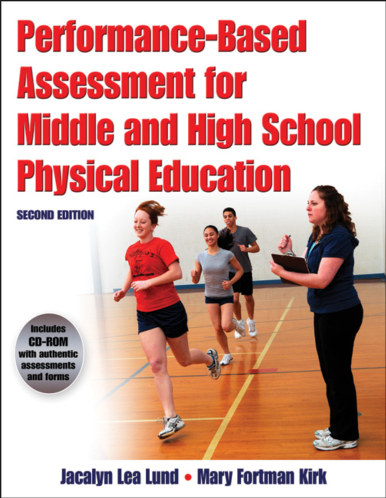 Performance-Based Assessment for Middle and High School Physical Education-2nd Edition
