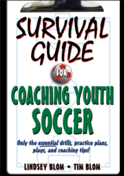 Survival Guide for Coaching Youth Soccer eBook