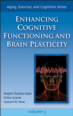 Enhancing Cognitive Functioning and Brain Plasticity eBook Cover