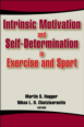 Intrinsic Motivation and Self-Determination in Exercise and Sport eBook Cover