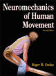Neuromechanics of Human Movement 4th Edition eBook Cover