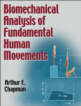 Biomechanical Analysis of Fundamental Human Movements eBook Cover