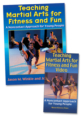 Teaching Martial Arts for Fitness and Fun Book/Video Package-PAL Cover