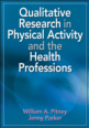 Qualitative Research in Physical Activity and the Health Professions eBook Cover
