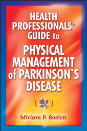 Health Professional's Guide to the Physical Management of Parkinson's Disease eBook